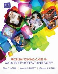 Problem-Solving Cases in Microsoft Access and Excel 12th Edition 9781285867199 128586719X