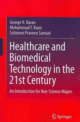 Healthcare and Biomedical Technology in the 21st Century 1st Edition 9781461485407 1461485401