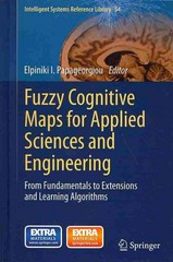 Fuzzy Cognitive Maps for Applied Sciences and Engineering 0 9783642397387 3642397387