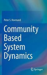 Community Based System Dynamics 1st Edition 9781461487623 1461487625