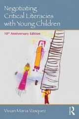 Negotiating Critical Literacies with Young Children 2nd Edition 9780415733175 0415733170
