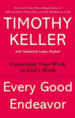 Every Good Endeavor 1st Edition 9781594632822 1594632820