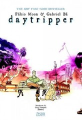 Daytripper Deluxe Edition 1st Edition 9781401245115 1401245110