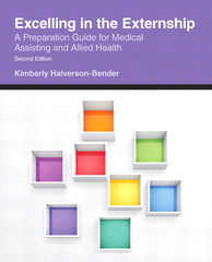 Excelling in the Externship 2nd Edition 9780133511963 0133511960