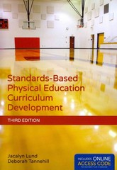 Standards-Based Physical Education Curriculum Development 3rd Edition 9781284034196 1284034194