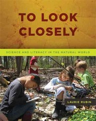 To Look Closely 1st Edition 9781625310019 1625310013
