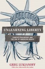 Unlearning Liberty 1st Edition 9781594037306 1594037302