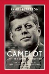 Camelot and the Cultural Revolution 2nd Edition 9781594037436 1594037434