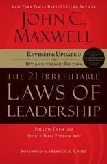 The 21 Irrefutable Laws of Leadership 1st Edition 9781480553637 1480553638