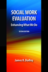 Social Work Evaluation 2nd Edition 9781943137091 1943137099