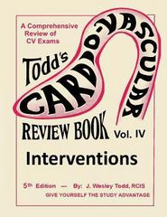 Todd's Cardiovascular Review Book 5th Edition 9781490581064 1490581065
