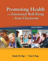 Promoting Health and Emotional Well-Being in Your Classroom 6th Edition 9781449690267 1449690262