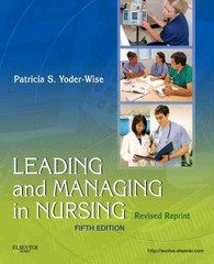 Leading and Managing in Nursing - Revised Reprint 5th Edition 9780323241830 0323241832