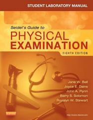 Student Laboratory Manual for Seidel's Guide to Physical Examination 8th Edition 9780323169523 032316952X