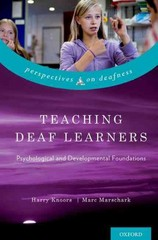 Teaching Deaf Learners 1st Edition 9780199792023 019979202X