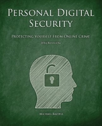 Personal Digital Security 1st Edition 9781491081976 149108197X