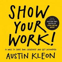 Show Your Work! 1st Edition 9780761178972 076117897X