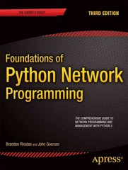 Foundations of Python Network Programming 3rd Edition 9781430258544 1430258543