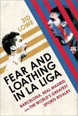 Fear and Loathing in La Liga 1st Edition 9781568584508 1568584504