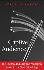 Captive Audience 1st Edition 9780300205701 0300205708