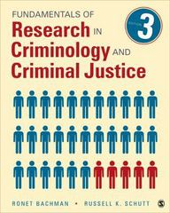 Fundamentals of Research in Criminology and Criminal Justice 3rd Edition 9781483333458 1483333450