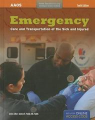 Emergency Care And Transportation Of The Sick And Injured 10th Edition 9781449685867 1449685862