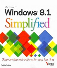 Windows 8.1 Simplified 1st Edition 9781118826249 1118826248