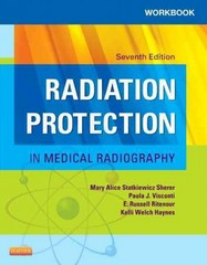 Workbook for Radiation Protection in Medical Radiography 7th Edition 9780323222167 0323222161