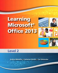 Learning Microsoft Office 2013 1st Edition 9780133407815 0133407810
