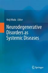 Neurodegenerative Disorders As Systemic Diseases 1st Edition 9784431545408 4431545409