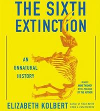 The Sixth Extinction 1st Edition 9781442369450 1442369450
