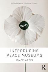 Introducing Peace Museums 1st Edition 9780415739160 0415739160