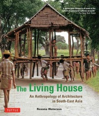 The Living House 1st Edition 9780804844444 0804844445