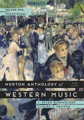 The Norton Anthology of Western Music 7th Edition 9780393921618 0393921611