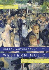 The Norton Anthology of Western Music 7th Edition 9780393921625 039392162X