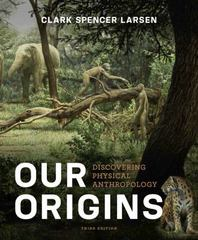 Our Origins 3rd Edition 9780393921434 0393921433