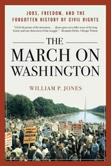 The March on Washington 1st Edition 9780393349412 0393349411