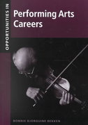 Opportunities in Performing Arts Careers 1st edition 9780071388054 0071388052