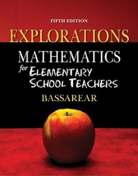 Bundle: Mathematics for Elementary School Teachers + Explorations Manual 5th edition 9781111649630 1111649634