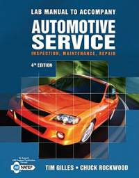 Bundle: Automotive Service: Inspection, Maintenance, Repair + Lab Manual + Instructor's Resource 4th edition 9781133157069 1133157068