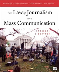 The Law of Journalism and Mass Communication 4th Edition 9781452239989 1452239983