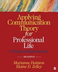 Applying Communication Theory for Professional Life 3rd Edition 9781452276540 1452276544