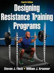 Designing Resistance Training Programs 4th Edition 9781450477642 145047764X