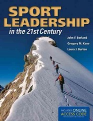 Sport Leadership in the 21st Century 1st Edition 9781449690878 1449690874