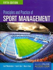 Principles and Practice of Sport Management 5th Edition 9781284034172 1284034178