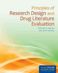 Principles of Research Design and Drug Literature Evaluation 1st Edition 9781284038798 1284038793