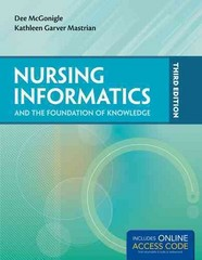 Nursing Informatics and the Foundation of Knowledge 3rd Edition 9781284041606 1284041603