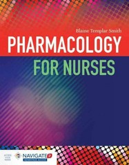 Pharmacology for Nurses 1st Edition 9781449689407 144968940X