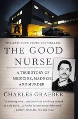 The Good Nurse 1st Edition 9781455574131 1455574139