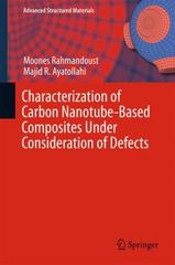 Characterization of Carbon Nanotube Based Composites under Consideration of Defects 1st Edition 9783319002514 3319002511